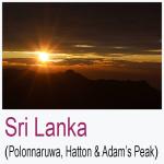 Sri Lanka Polonnaruwa Hatton Adam's Peak