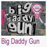 Big Daddy Gun