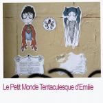 Le Petit Monde Tentaculesque d'Emilie