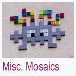 Misc. Mosaics